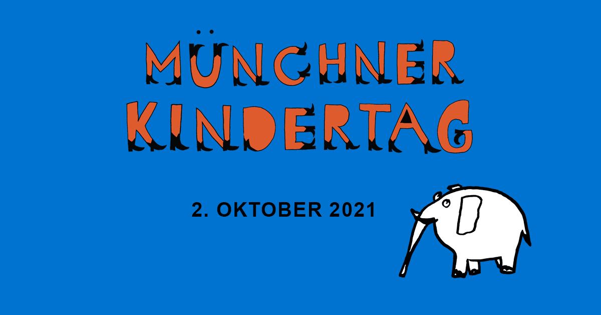 2. Münchner Kindertag am 2. Oktober 2021